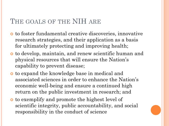 The goals of the NIH