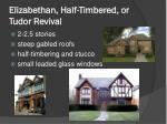 elizabethan half timbered or tudor revival