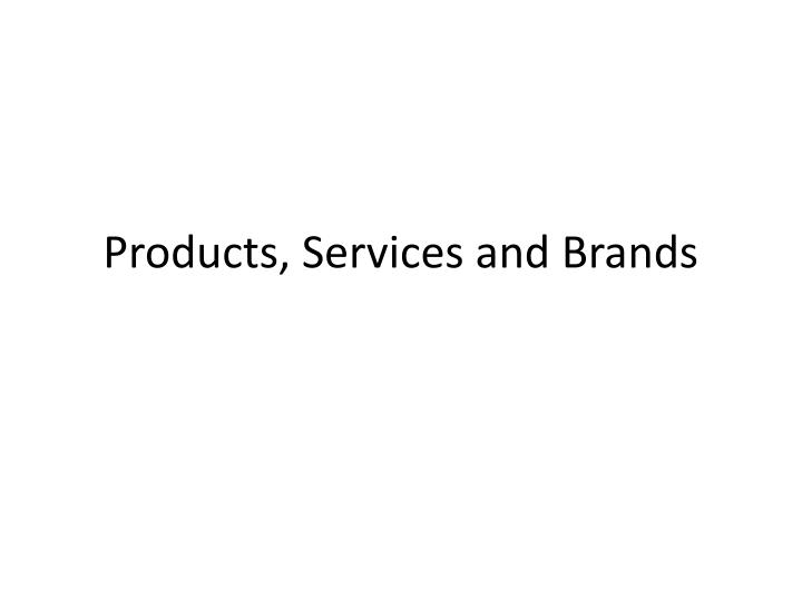 products services and brands n.