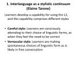 1 interlanguage as a stylistic continuum elaine tarone