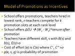 model of promotions as incentives