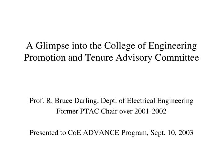 a glimpse into the college of engineering promotion and tenure advisory committee