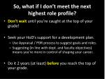 so what if i don t meet the next highest role profile