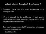 what about reader professor