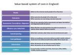 value based system of care in england