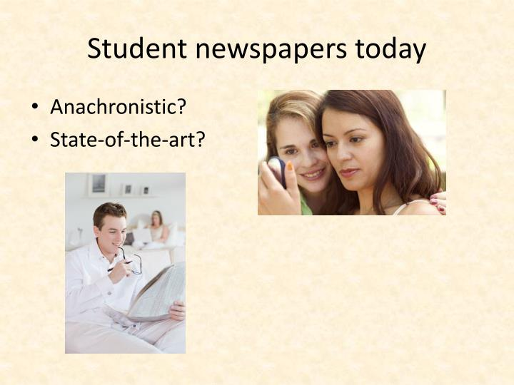 Student newspapers today