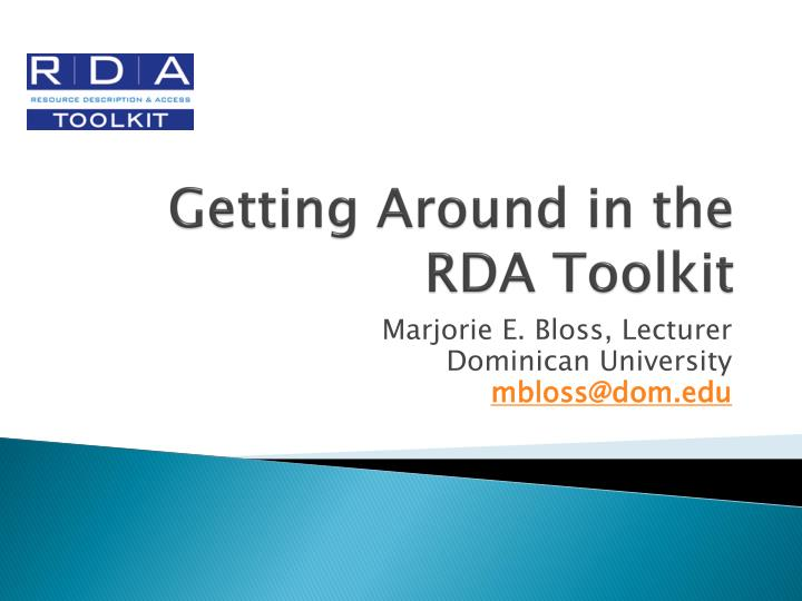Getting around in the rda toolkit