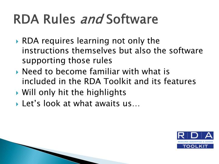 Rda rules and software