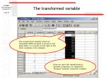 the transformed variable