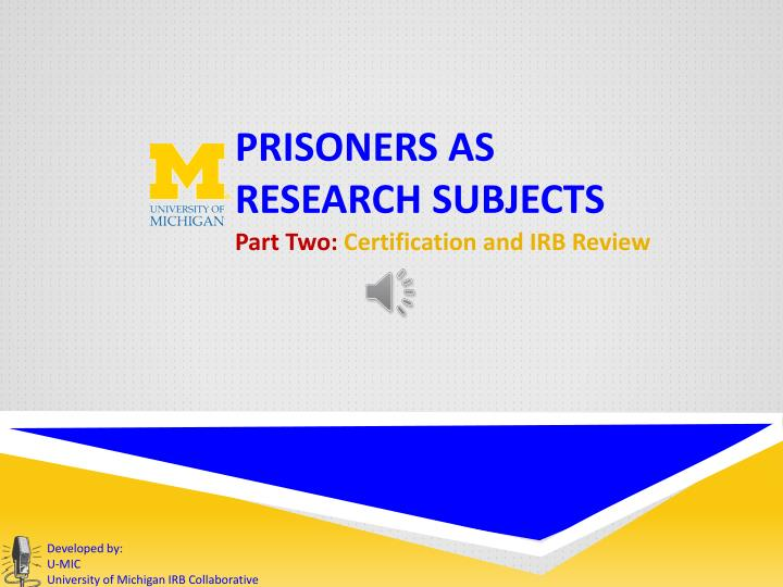 Prisoners as research subjects