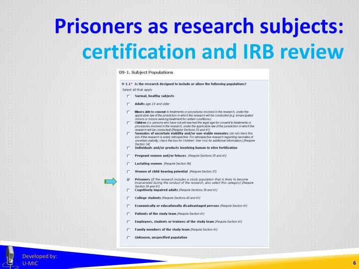 Prisoners as research subjects: