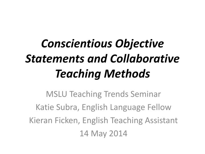 conscientious objective statements and collaborative teaching methods n.