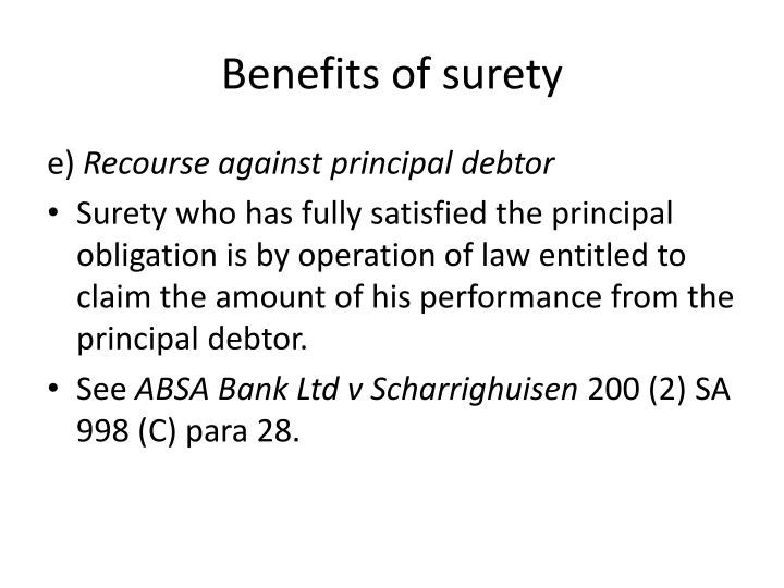 Benefits of surety