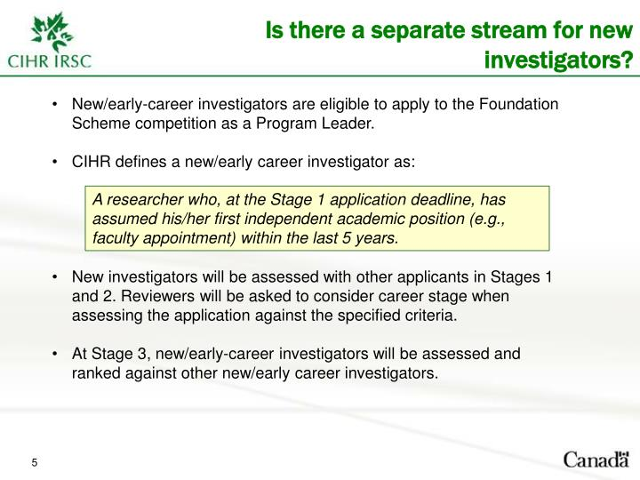 Is there a separate stream for new investigators?
