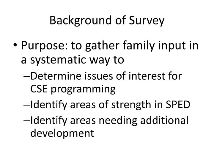 Background of survey