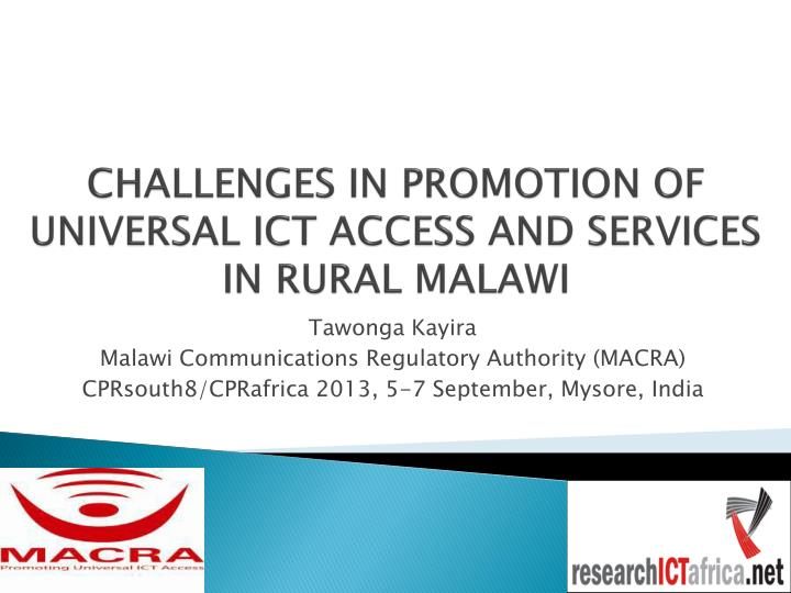 challenges in promotion of universal ict access and services in rural malawi n.
