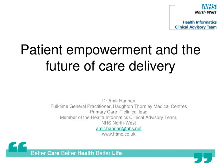 patient empowerment and the future of care delivery n.