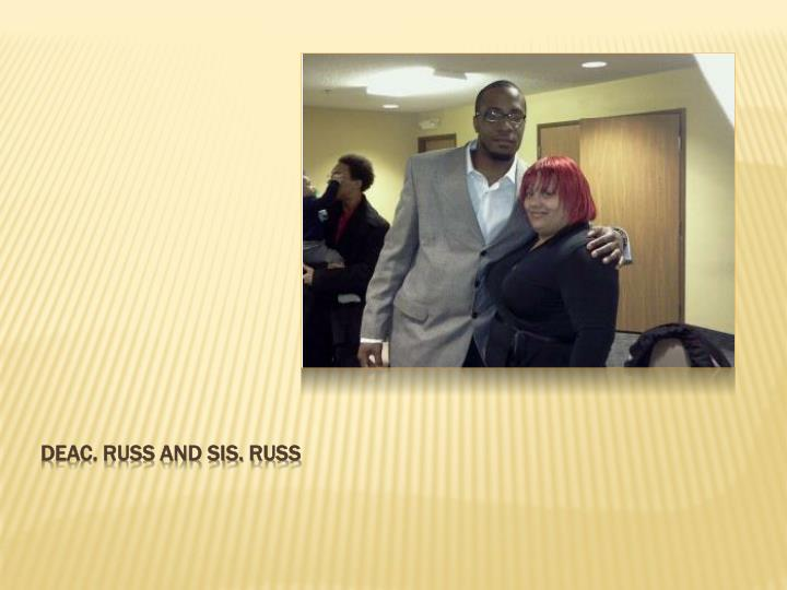 Deac. Russ and Sis. Russ