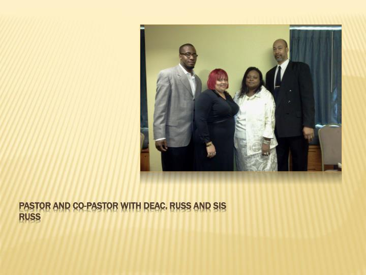 Pastor and co-pastor with deac. Russ and sis