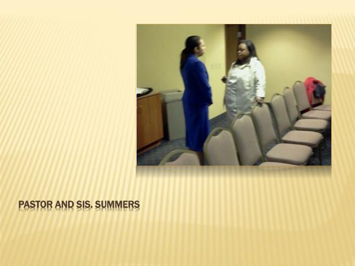 Pastor and sis. Summers