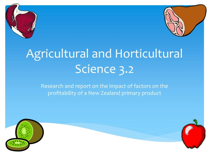 agricultural and horticultural science 3 2 n.