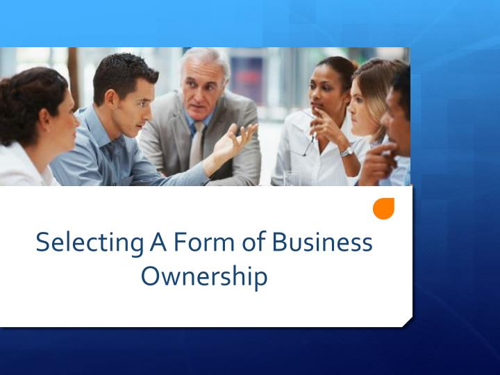 selecting a form of business ownership n.