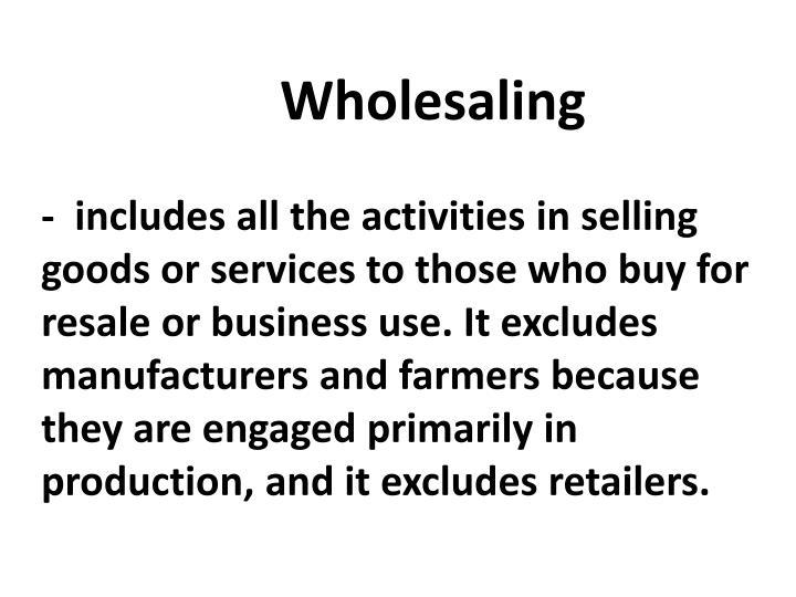 Wholesaling