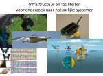 infrastructuur en faciliteiten voor onderzoek naar natuurlijke systemen