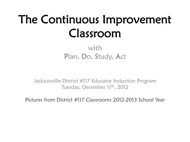 the continuous improvement classroom n.