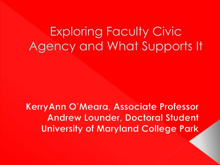 exploring faculty civic agency and what supports it n.