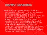identity generation