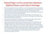topical paper on the connection between applied physics and cultural heritage