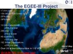 the egee iii project