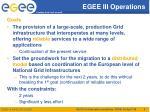 egee iii operations