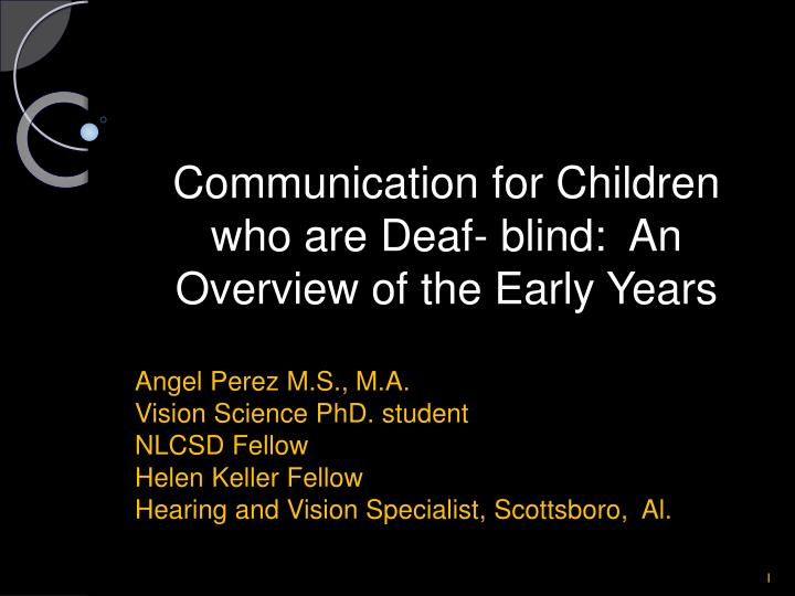 communication for children who are deaf blind an overview of the early years n.