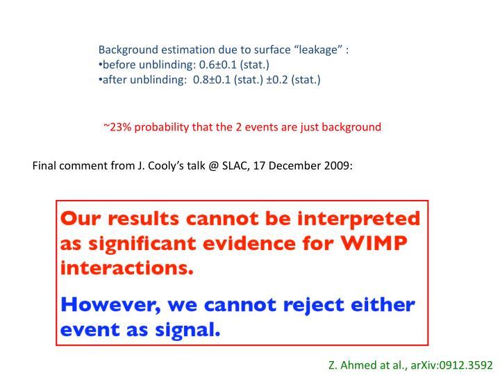 "Background estimation due to surface ""leakage"" :"