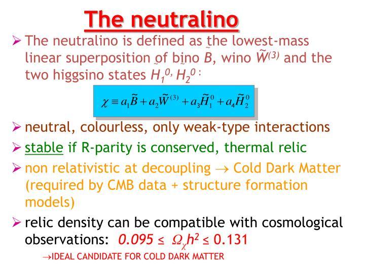 The neutralino
