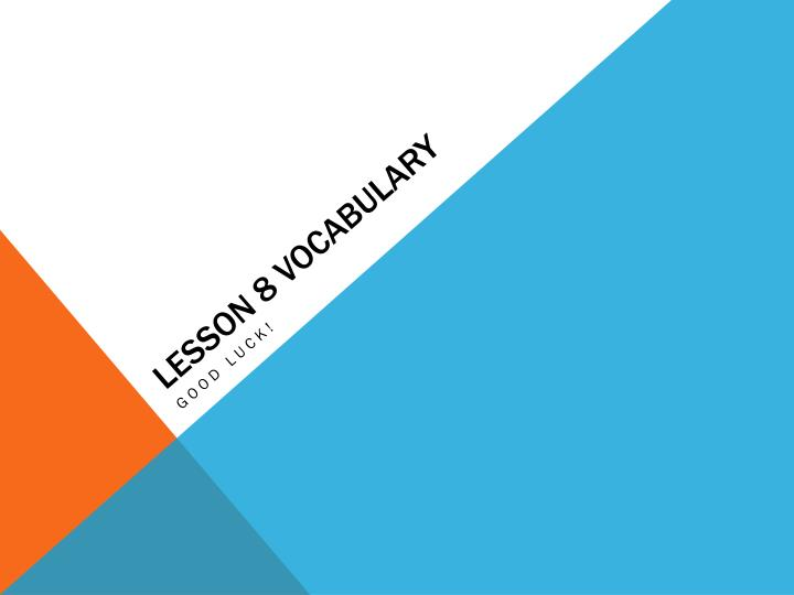 lesson 8 vocabulary n.