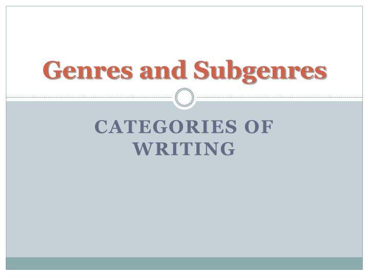 genres and subgenres n.