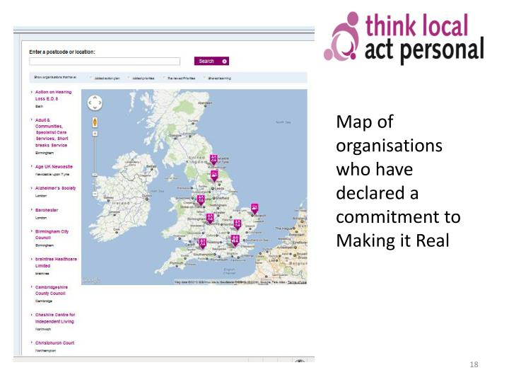 Map of organisations who have declared a commitment to  Making it Real