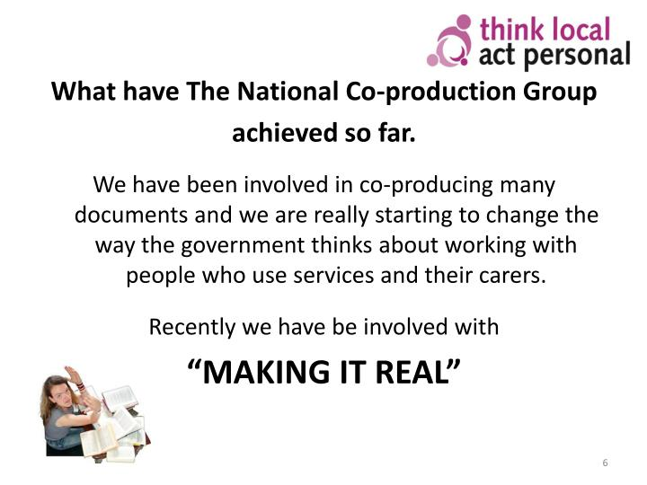 What have The National Co-production Group