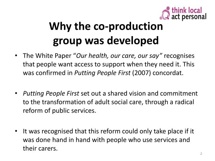 Why the co production group was developed