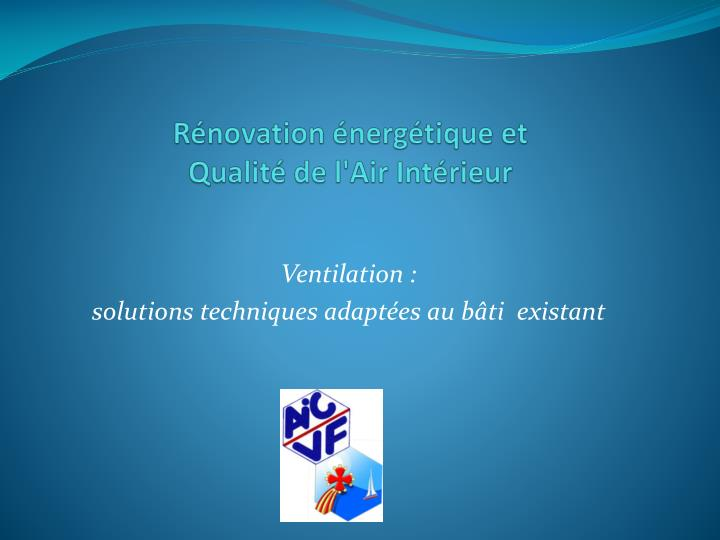 R novation nerg tique et qualit de l air int rieur