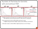 number of particles for genjets with and without fsr