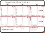 resonance at parton level