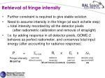 retrieval of fringe intensity