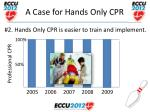 a case for hands only cpr16