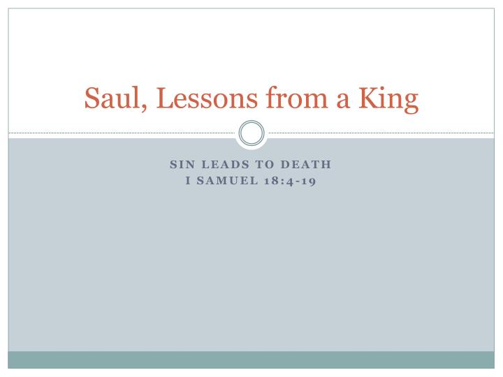 saul lessons from a king n.