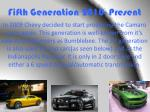 fifth generation 2010 present