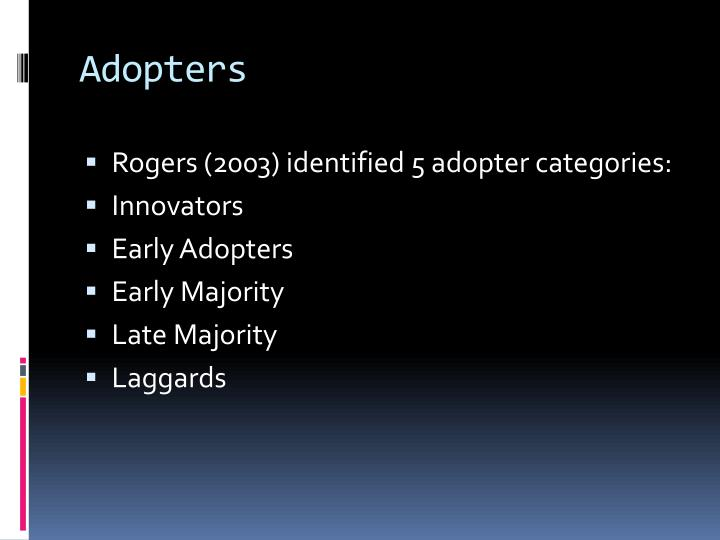 Adopters